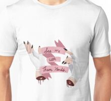 See me with them hands Unisex T-Shirt