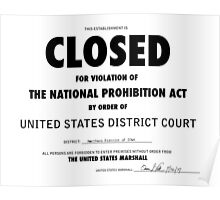 CLOSED Prohibition Sign Poster