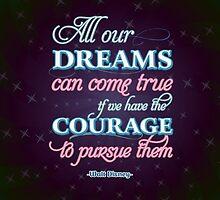 Dreams Come True by worldpeas