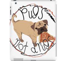 Pugs Not Drugs - Pizza iPad Case/Skin