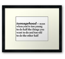 Teenagehood Framed Print