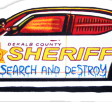 DeKalb County Sheriff Search and Destroy T-Shirt Sticker