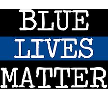 Blue Lives Matter - Police Officers Photographic Print
