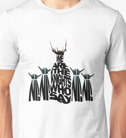The Knights Who Say/Spell Ni Unisex T-Shirt
