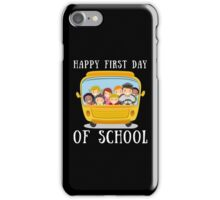 Happy First Day Of School iPhone Case/Skin