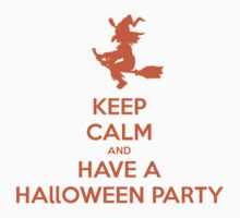 Keep Calm And Have A Halloween Party Kids Clothes