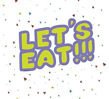 Let's Eat!!! by Keroa