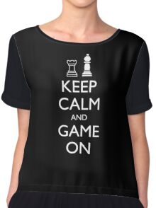 KEEP CALM AND GAME ON - Chess Chiffon Top