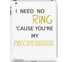 My Preciousss iPad Case/Skin