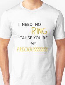 My Preciousss T-Shirt
