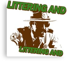 littering and Canvas Print
