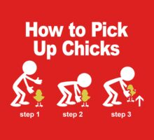 How to pick-up chicks Kids Clothes