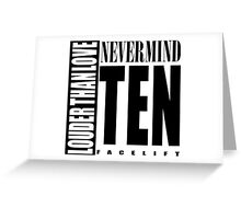 Nevermind Ten Facelift Louder than the Sound Grunge albums White version Greeting Card