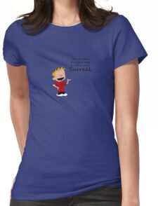 Calvin speak surreal funny shirt  Womens Fitted T-Shirt