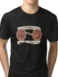 The Bird or the Cage? Tri-blend T-Shirt