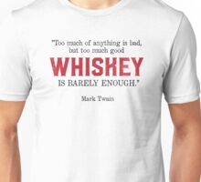 Whiskey Quote - Mark Twain Unisex T-Shirt