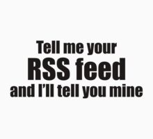 Tell me your RSS Feed and I'll tell you mine (black) by solotalkmedia