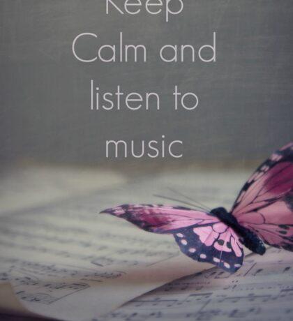 Keep Calm and listen to music Sticker