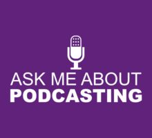 Ask me about podcasting (white) by solotalkmedia