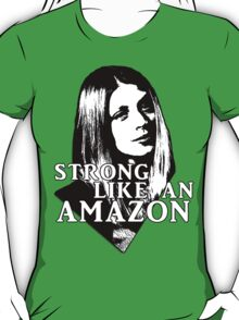 TARA MACLAY: Strong Like An Amazon T-Shirt