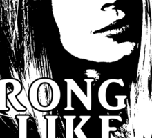 TARA MACLAY: Strong Like An Amazon Sticker