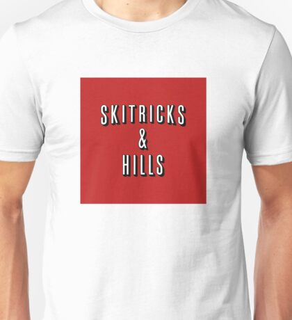 Ski Tricks and Hills Unisex T-Shirt