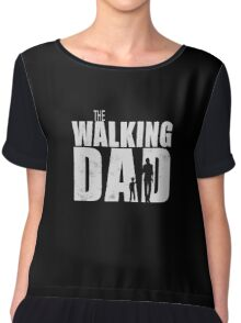 The Walking Dad Cool TV Shower Fans Design Chiffon Top