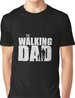 The Walking Dad Cool TV Shower Fans Design Graphic T-Shirt