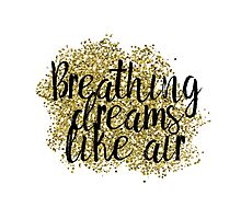 Breathing dreams like air Photographic Print
