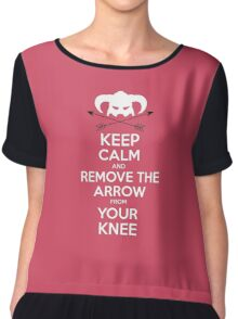 Keep calm and remove the arrow from your knee Chiffon Top