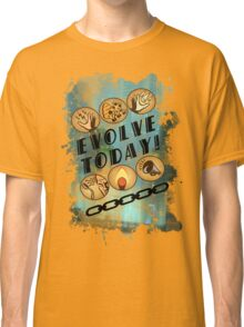 Evolve Today! (Splatter) Classic T-Shirt