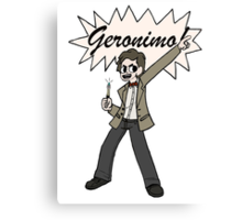 "The 11th Doctor Pilgrim-style--""Geronimo!""  Canvas Print"