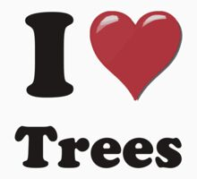 I Love Trees by ColaBoy