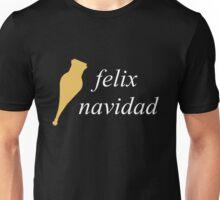 Felix Navidad Unisex T-Shirt