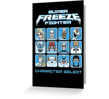 Super Freeze Fighter Greeting Card