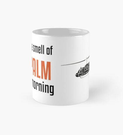 I love the smell of Näpalm in the Morning - Huey - Military History Visualized Mug