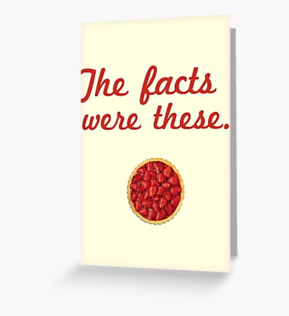The Facts Were These Greeting Card