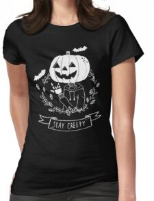 Stay Creepy! Womens Fitted T-Shirt