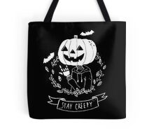 Stay Creepy! Tote Bag