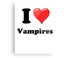 I Love Vampires Metal Print