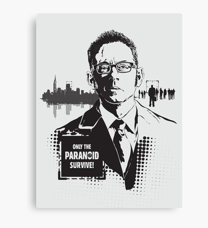 Only The Paranoid Survive! Canvas Print