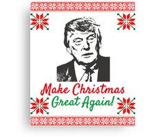 Make Christmas Great Again Ugly Sweater Donald Trump Canvas Print