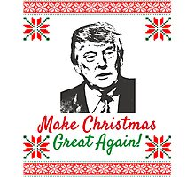 Make Christmas Great Again Ugly Sweater Donald Trump Photographic Print