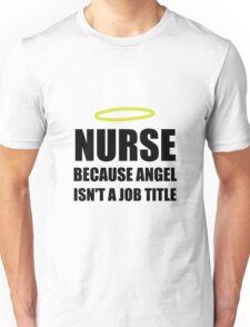 Nurse Angel Job Title Unisex T-Shirt