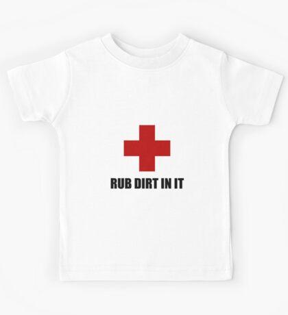 Rub Dirt In It Kids Tee
