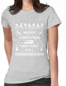 Merry Christmas Shitters Full Womens Fitted T-Shirt