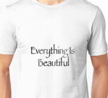 Everything is Beautiful Kurt Travis Unisex T-Shirt