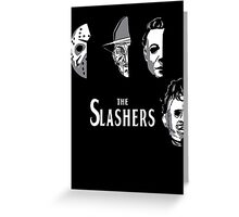 The Slashers Greeting Card