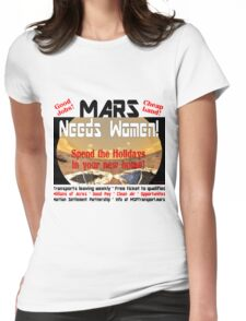 Women, go to Mars for new opportunities! Womens Fitted T-Shirt