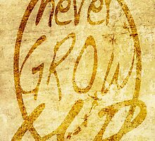 Never grow up. by Bsbodyache